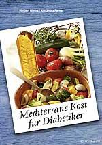 Kochbuch Mediterrane Kost für Diabetiker