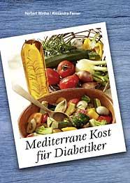 Mediterrane Kost für Diabetiker