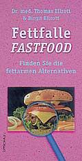 Fettfalle Fastfood