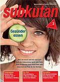Diabetiker-Zeitschrift subkutan